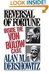 Reversal of Fortune: Inside the Von B...
