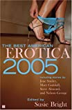 The Best American Erotica 2005 (0743258509) by Bright, Susie
