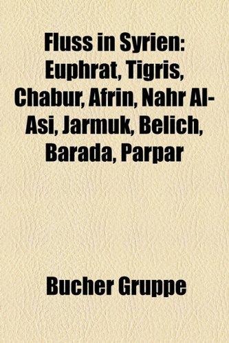 fluss-in-syrien-euphrat-tigris-chabur-afrin-nahr-al-asi-jarmuk-belich-barada-parpar