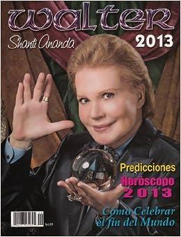 Revista De Walter Mercado - Swami Shanti Ananda 2013: Walter Mercado
