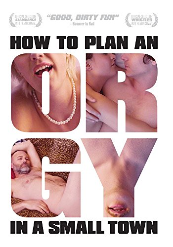 How to Plan an Orgy in a Small Town [Edizione: Francia]
