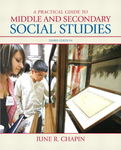 A Practical Guide to Middle and Secondary Social Studies...