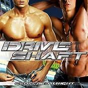 Drive Shaft | [Geoffrey Knight]