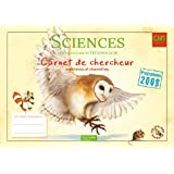 Les Ateliers Hachette Sciences expérimentales et Technologie CM1 - Carnet de chercheur - Ed.2011