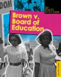 Brown V. Board of Education (We Shall Overcome)