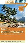 Fodor's Puerto Vallarta: with Guadala...