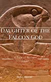 img - for Daughter of the Falcon God: A Tale of Ancient Egypt book / textbook / text book