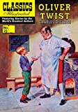 img - for Oliver Twist (with panel zoom) - Classics Illustrated book / textbook / text book