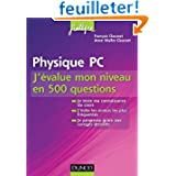 Physique PC J'évalue mon niveau en 500 questions