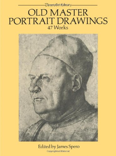 Old Master Portrait Drawings: 47 Works (Dover Fine Art, History of Art)