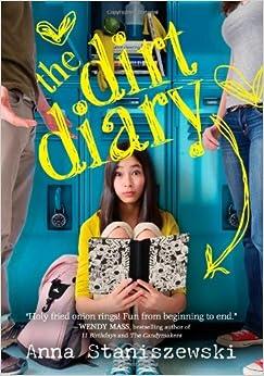 Amazon.com: The Dirt Diary (9781402286360): Anna Staniszewski: Books