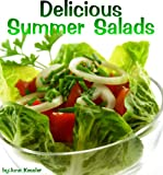Delicious Summer Salad Recipes (Delicious Recipes)