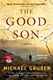 The Good Son: A Novel (0312674945) by Gruber, Michael