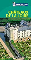 Le Guide Vert Châteaux de la Loire Michelin