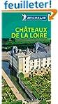 Le Guide Vert Ch�teaux de la Loire Mi...