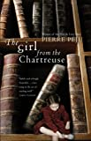 The Girl from the Chartreuse (1843431920) by Pierre Peju