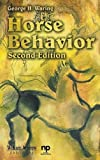 img - for Horse Behavior, Second Edition (Noyes Series in Animal Behavior, Ecology, Conservation, and Management) 2nd edition by Waring, George (2007) Hardcover book / textbook / text book