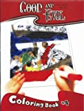 Good and Evil Coloring Book #4 (0978637232) by Pearl, Michael