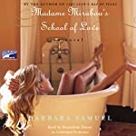 Madame Mirabou's School of Love | Barbara Samuel