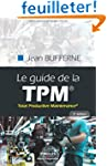 Le guide de la TPM : Total Productive...