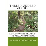 Three Hundred Zeroes ~ Dennis Blanchard