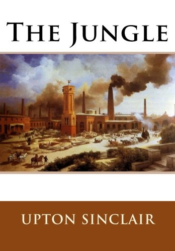 essay the jungle upton sinclair The book i choose is the jungle by upton sinclair please write half page long abstract for the paperthese are the basic components of an abstract in any.