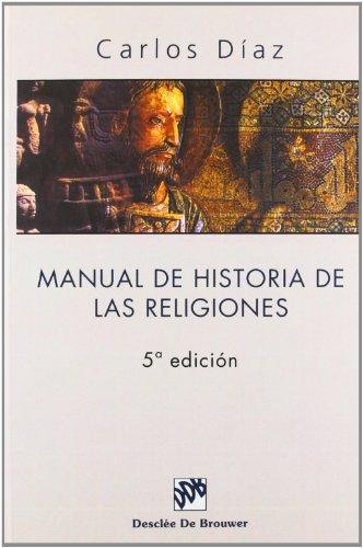 Manual De Historia De Las Religiones (Biblioteca Manual Desclée)