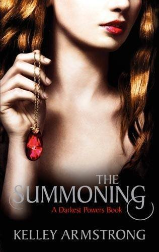 The Summoning: Number 1 in series (Darkest Powers) by Armstrong, Kelley (2011) Paperback