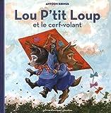 """Afficher """"Lou P'tit loup n° 7<br /> Lou P'tit loup et le cerf-volant"""""""