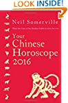 Your Chinese Horoscope 2016: What the...