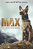 img - for Max: Best Friend. Hero. Marine. book / textbook / text book