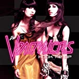 Hook Me Upby the Veronicas
