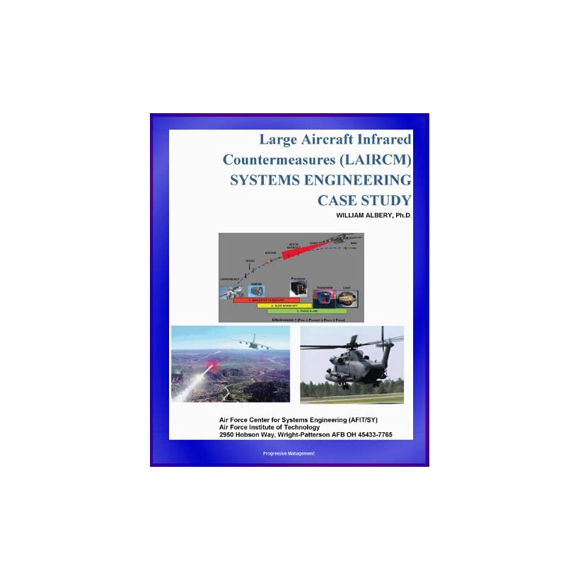 Large Aircraft Infrared Countermeasures (LAIRCM) Systems Engineering Case Study   Laser Transmitter Pointer/Tracker
