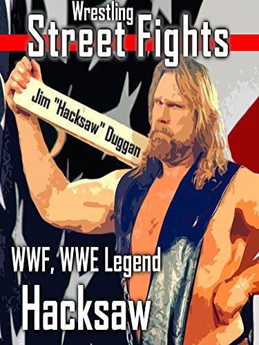 Wrestling Street Fights by WWF, WWE Legend Hacksaw
