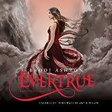 Evertrue (The Everneath Trilogy)