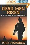 Dead Men Risen: An Epic Story of War...