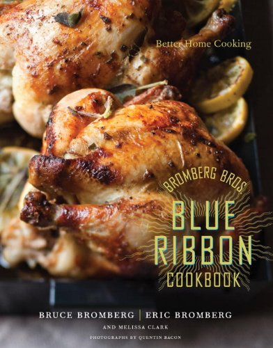 bromberg-bros-blue-ribbon-cookbook-better-home-cooking