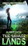 Planet Urth: The Savage Lands (Book 2) (Planet Urth Series)