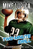 Two-Minute Drill: Mike Lupica's Comeback Kids (Comeback Kids Series)