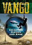 Vango - Zwischen Himmel und Erde: Roman