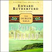 Princes of Ireland: The Dublin Saga | [Edward Rutherfurd]