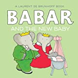 img - for Babar and the New Baby book / textbook / text book