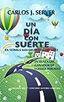 UN D�A CON SUERTE: La novela m�s dive...
