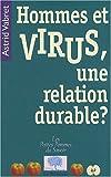"""Afficher """"Hommes et virus, une relation durable ?"""""""