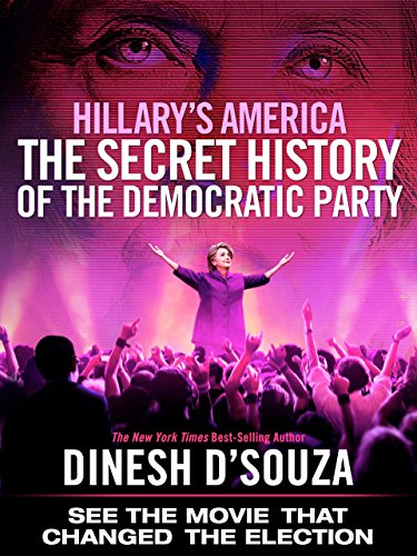 hillarys-america-the-secret-history-of-the-democratic-party