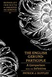 The English Gerund-Participle: A Comparison with the Infinitive (Berkeley Insights in Linguistics and Semiotics)