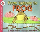 From Tadpole to Frog (Lets-Read-and-Find-Out Science 1)
