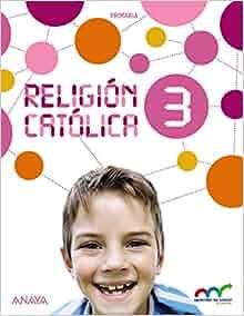 RELIGION CATOLICA 3� (C) (2015) - APRENDER ES CRECER