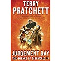 Judgment Day: Science of Discworld IV: A Novel Audiobook by Terry Pratchett, Ian Stewart, Jack Cohen Narrated by Michael Fenton Stevens, Stephen Briggs