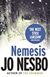 Jo Nesbo Nemesis: A Harry Hole thriller (Oslo Sequence 2)